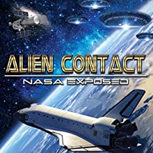 Alien Contact: NASA Exposed  by OH Krill Narrated by OH Krill