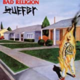 "Suffer/Reissuevon ""Bad Religion"""