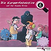 Die Körperdetektive und der dunkle Hirte (Die Körperdetektive 2) | Katrin Wiegand, Miriam Quentin