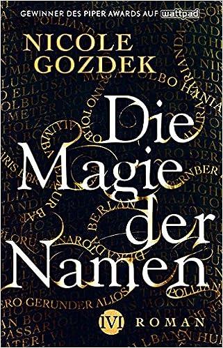 Die Magie der Namen - Nicole Gozdek
