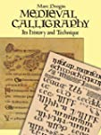 Medieval Calligraphy: Its History and...