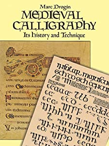 Medieval Calligraphy Its History And