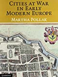 img - for Cities at War in Early Modern Europe book / textbook / text book