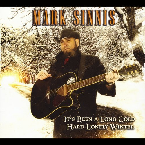 Its Been a Long Cold Hard Lonely Winter by Mark Sinnis