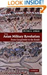 The Asian Military Revolution: From G...