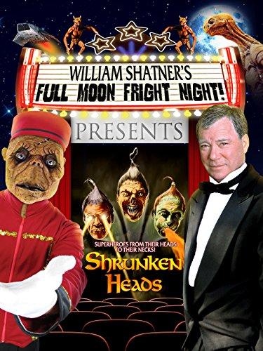 William Shatner's Full Moon Fright Night: Shrunekn Heads