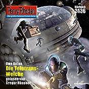 Die Teletrans-Weiche (Perry Rhodan 2436) | Uwe Anton