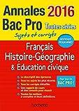 Annales 2016 Hist-Geo Français Bac Pro...