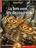 echange, troc Sébastien Steyer - La Terre avant les dinosaures