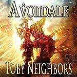 Avondale: The Avondale Series Book 1 | Toby Neighbors