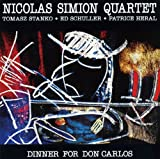 Dinner for Don Carlos Nicolas Simion Quartet