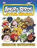 Steve Bynghall Angry Birds Star Wars Character Encyclopedia