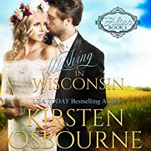Wishing in Wisconsin: At the Altar, Book 3 Audiobook by Kirsten Osbourne Narrated by Tiffany Williams