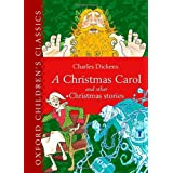 Oxford Children's Classic: A Christmas Carol and Other Christmas Stories (Oxford Children's Classics)by Charles Dickens
