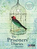 img - for The Prisoners' Diaries: Palestinian Voices from the Israeli Gulag book / textbook / text book