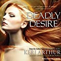 Deadly Desire: Riley Jenson, Guardian, Book 7