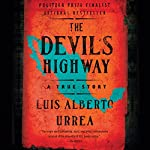 The Devil's Highway: A True Story | Luis Alberto Urrea