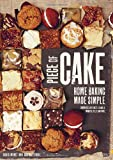 David Lesniak Piece of Cake: Home Baking Made Simple