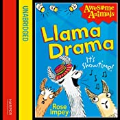 Awesome Animals: Llama Drama | [Rose Impey]