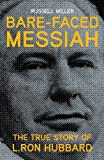 img - for Bare-Faced Messiah: The True Story of L. Ron Hubbard book / textbook / text book