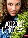 Accessoires de mode : 50 id�es tricot...