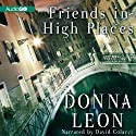 Friends in High Places: A Commissario Guido Brunetti Mystery, Book 9