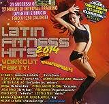 Acquista Latin Fitness Hits 2014