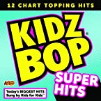 Kidz Bop Super Hits CD