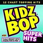 Kidz Bop Super Hits CD