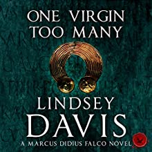 One Virgin Too Many: Falco, Book 11 (       UNABRIDGED) by Lindsey Davis Narrated by Gordon Griffin