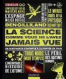 """Afficher """"La science comme vous ne l'avez jamais vue"""""""