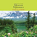 Fair is the Rose Audiobook by Meagan McKinney Narrated by Lisa Flanagan