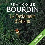 Le testament d'Ariane (Le testament d'Ariane 1) | Françoise Bourdin