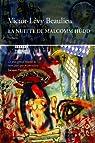 La Nuitte de Malcomm Hudd  par Beaulieu