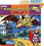 The Magic School Bus Going Batty: A B...