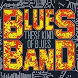 These Kind of Bluesby The Blues Band