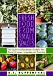 Fresh Food from Small Spaces: The Squ...
