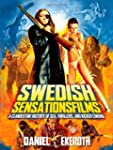 Swedish Sensationsfilms: A Clandestin...