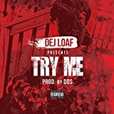 Try Me [Explicit]