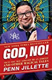 God, No!: Signs You May Already Be an Atheist and Other Magical Tales (English Edition)