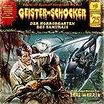 Der Horrorgarten des Samurais (Geister-Schocker 25) | Earl Warren