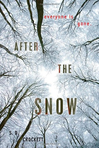After the snow by S.D Crockett
