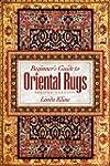 Beginner's Guide to Oriental Rugs - 2...