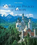img - for Castles And Palaces of Europe book / textbook / text book