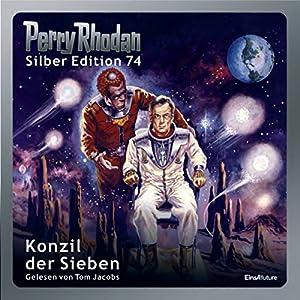 Konzil der Sieben (Perry Rhodan Silber Edition 74) Hörbuch