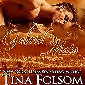 Gabriel's Mate: Scanguards Vampires, Book 3 | Tina Folsom