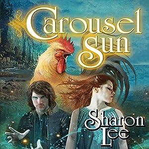 Carousel Sun Audiobook