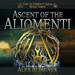 Ascent of the Aliomenti Audiobook