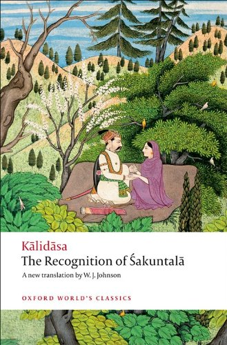 The Recognition of Sakuntala: A Play In Seven Acts...