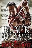 Black Wolves (Black Wolves Trilogy Book 1) (English Edition)